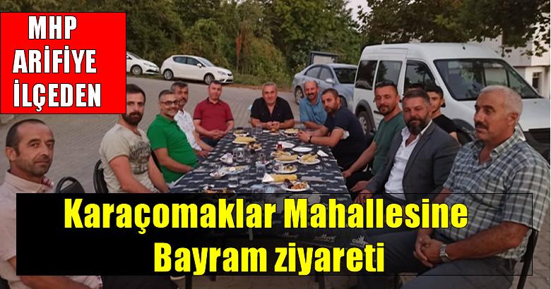MHP Arifiye İlçeden Karaçomaklar Mahallesine Bayram ziyareti