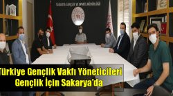 Türkiye Gençlik Vakfı Yöneticileri Gençlik İçin Sakarya'da