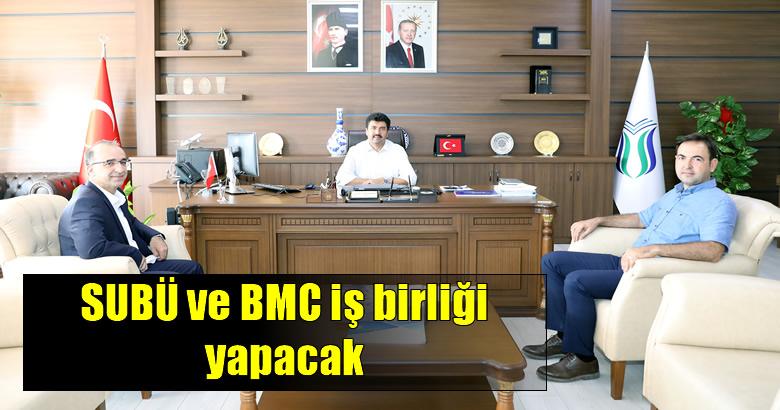 SUBÜ ve BMC iş birliği yapacak