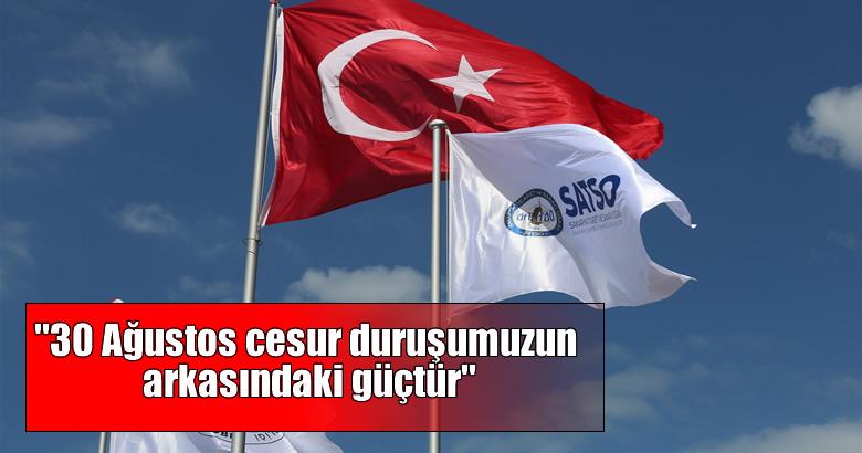 """Başkan Altuğ: """"30 Ağustos cesur duruşumuzun arkasındaki güçtür"""""""