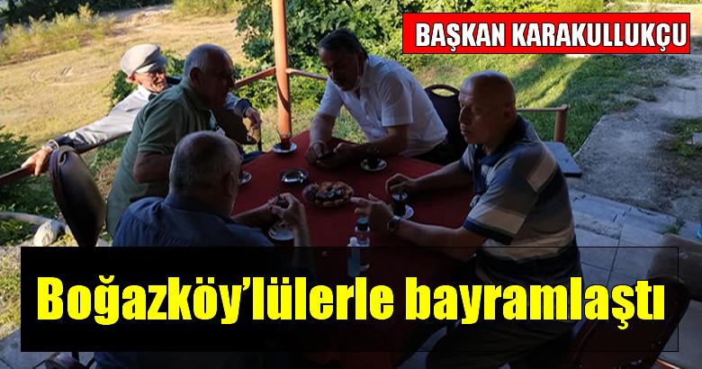 Başkan Karakullukçu Boğazköy'lülerle bayramlaştı