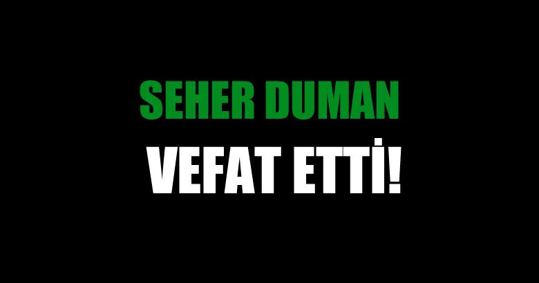 DUMAN AİESİNİN ACI GÜNÜ!..