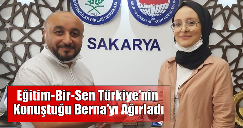 Eğitim-Bir-Sen Türkiye'nin Konuştuğu Berna'yı Ağırladı