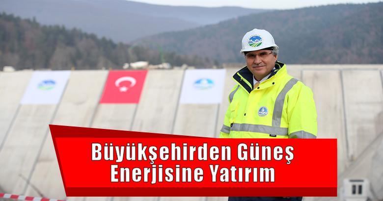 Sakarya Büyükşehir Belediyesi Güneş Enerjisi Yatırımı Yapıyor