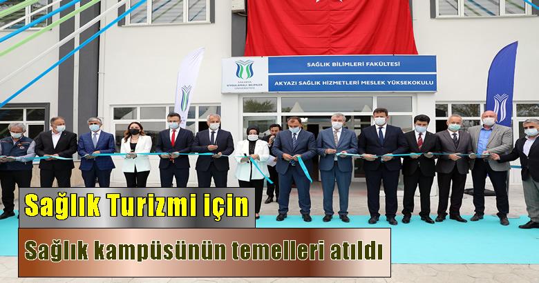 Sağlık Bilimleri Fakültesi ve Akyazı Sağlık Hizmetleri Meslek Yüksekokulu açıldı