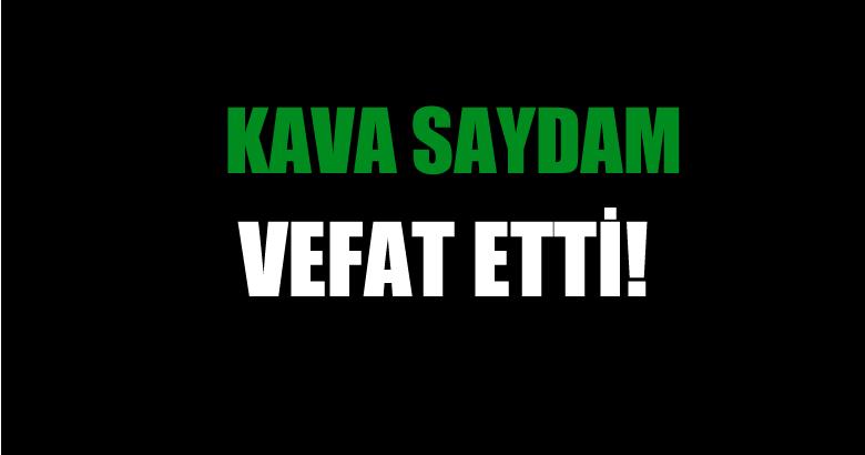 SAYDAM AİLESİNİN ACI GÜNÜ!..