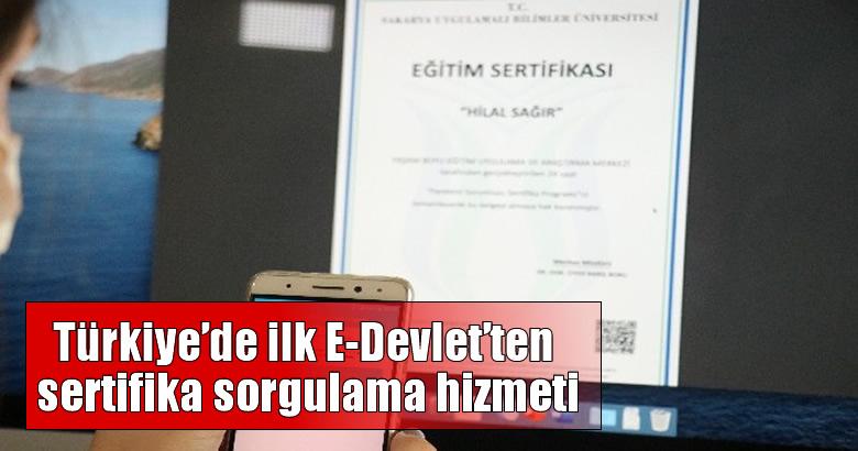 SUBÜ'den Türkiye'de ilk E-Devlet'ten sertifika sorgulama hizmeti