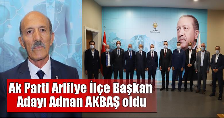Ak Parti Arifiye İlçe Başkan Adayı Adnan AKBAŞ oldu