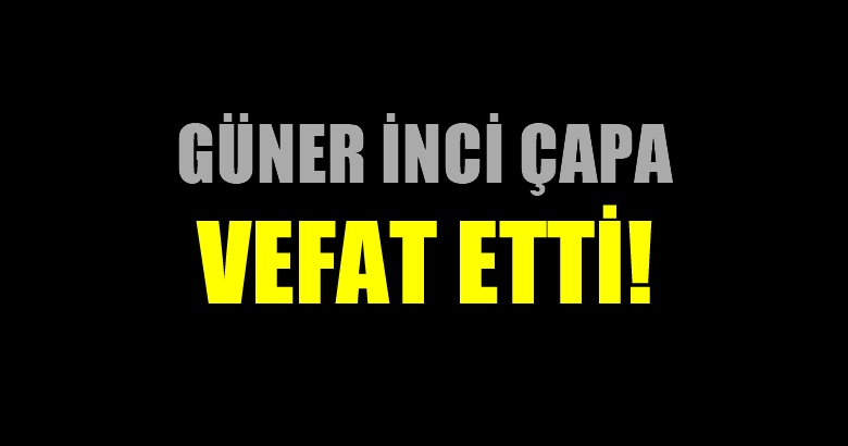 ÇAPA AİLESİNİN ACI GÜNÜ!..