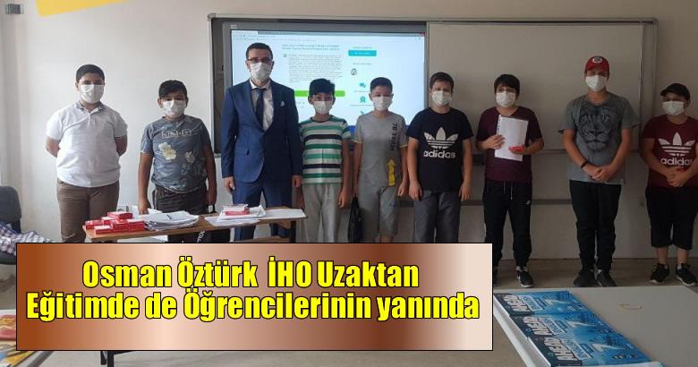 Osman Öztürk  İHO Uzaktan Eğitimde de Öğrencilerinin yanında