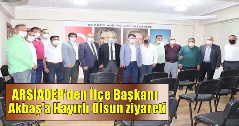 ARSİADER'den İlçe Başkanı  Akbaş'a Hayırlı Olsun ziyareti