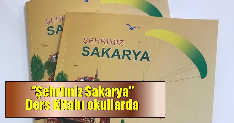 """Şehrimiz Sakarya"""" Ders Kitabı, Dijital Ortamda Okullarda Okutulmaya Başlandı."""