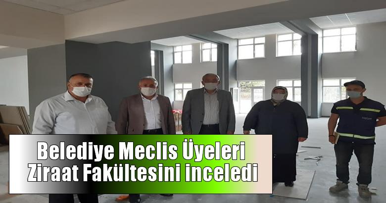 Belediye Meclis Üyeleri Ziraat Fakültesini inceledi