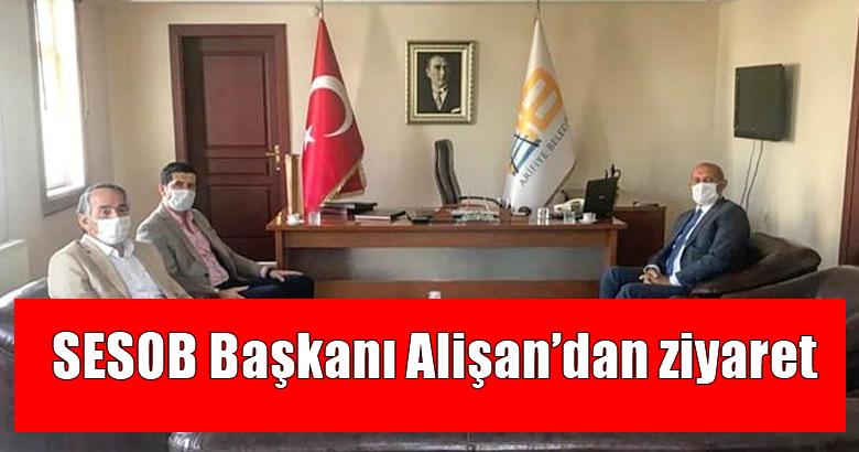 SESOB Başkanı Alişan'dan ziyaret