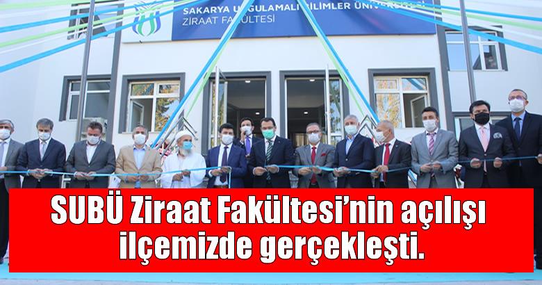 SUBÜ Ziraat Fakültesi'nin açılışı ilçemizde gerçekleşti.