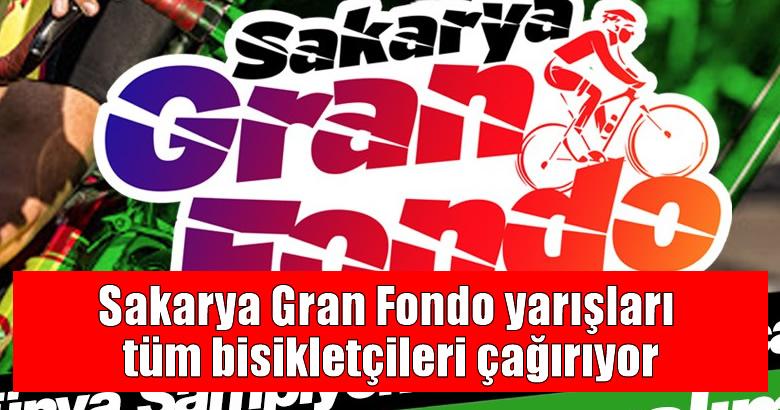 Sakarya Gran Fondo yarışları tüm bisikletçileri çağırıyor