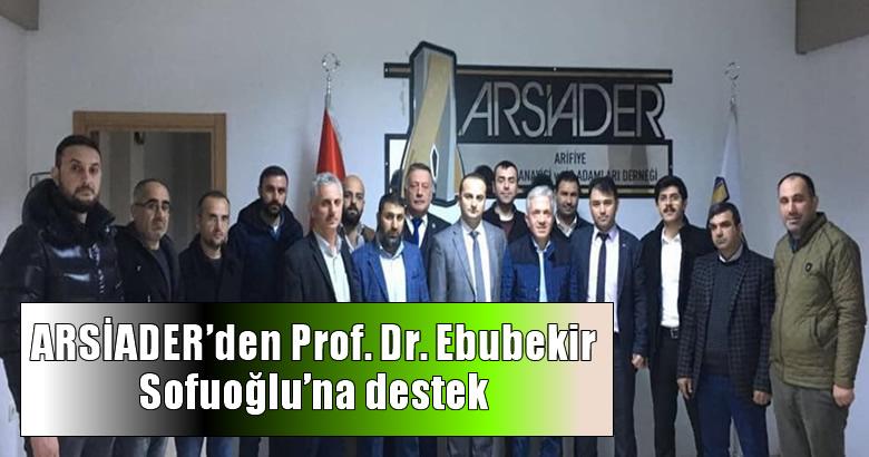 ARSİADER'den Prof. Dr. Ebubekir Sofuoğlu'na destek açıklaması geldi