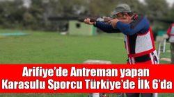 Arifiye'de Antreman yapan Karasulu Sporcu Türkiye'de İlk 6'da