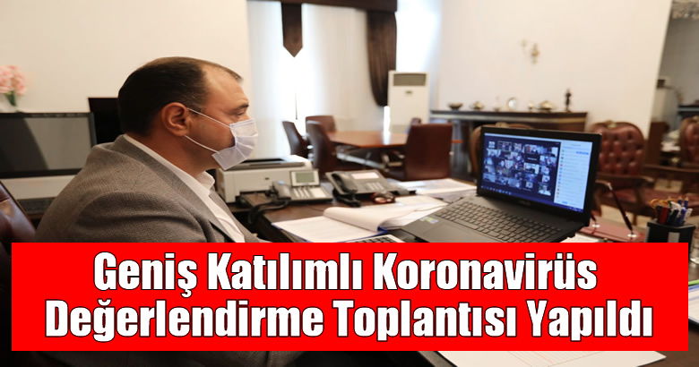 Vali Çetin Oktay Kaldırım Başkanlığında gerçekleşti.