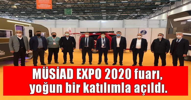 MÜSİAD EXPO 2020 fuarı, yoğun bir katılımla açıldı.