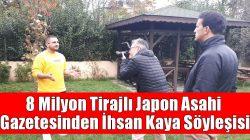 8 Milyon Tirajlı Japon Asahi Gazetesinden İhsan Kaya Söyleşisi