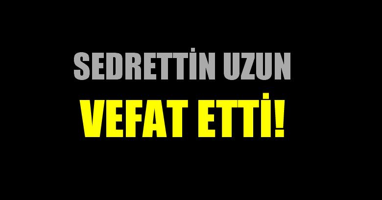 UZUN AİLESİNİN ACI GÜNÜ!..