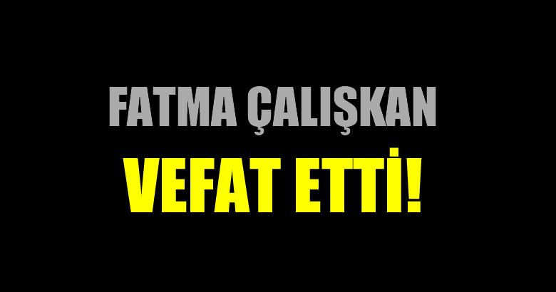 ÇALIŞKAN AİLESİNİN ACI GÜNÜ!..
