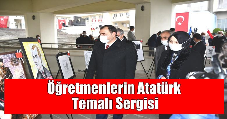 Öğretmenlerin Atatürk Temalı Sergisi