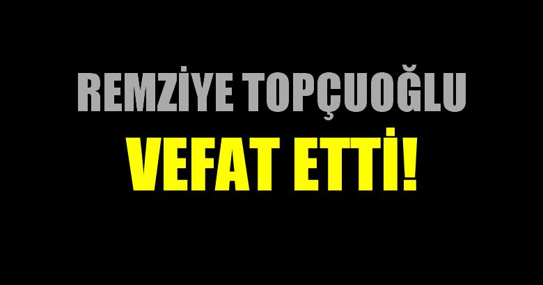 TOPÇUOĞLU AİLESİNİN ACI GÜNÜ!..