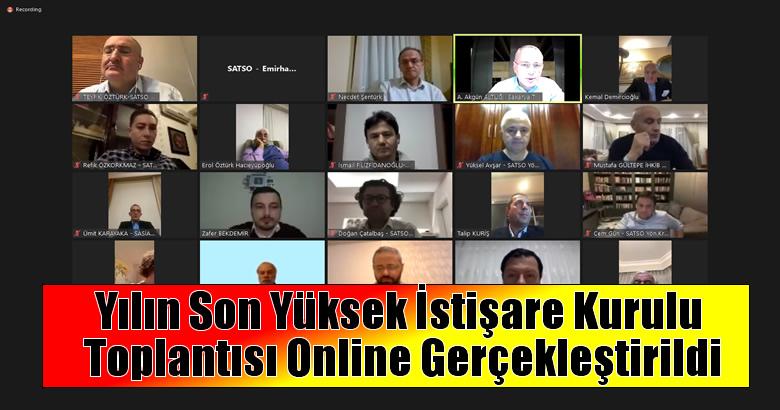 Yılın Son Yüksek İstişare Kurulu Toplantısı Online Gerçekleştirildi