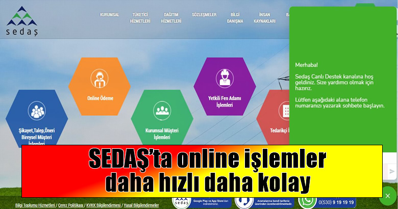 SEDAŞ'ta online işlemler daha hızlı daha kolay