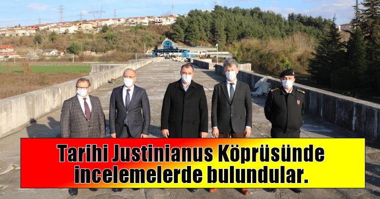 Vali Çetin Oktay Kaldırım, tarihi Justinianus Köprüsünde incelemelerde bulundu.
