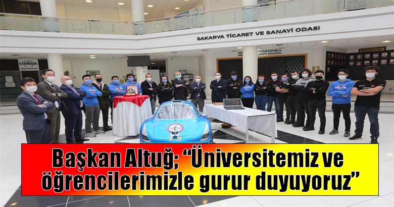 """Başkan Altuğ; """"Üniversitemiz ve öğrencilerimizle gurur duyuyoruz"""""""