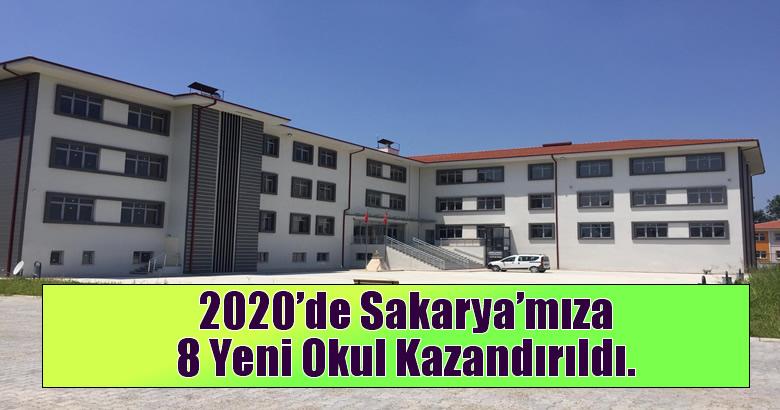 2020'de Sakarya'mıza 8 Yeni Okul Kazandırıldı.