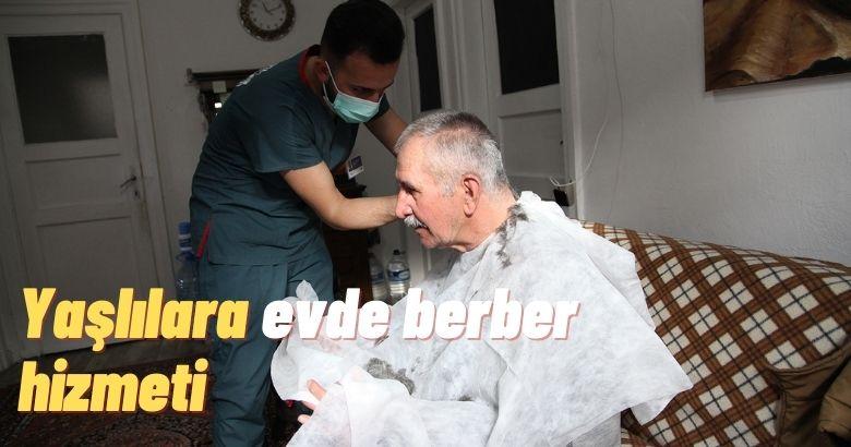 Yaşlılara evde berber hizmeti