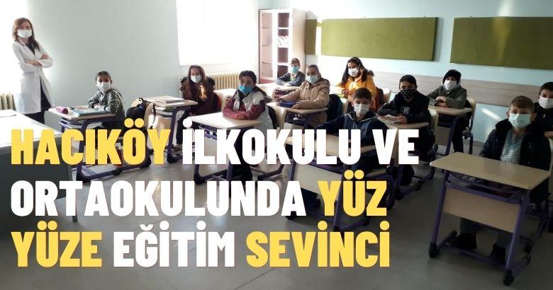 Hacıköy İlkokulu ve Ortaokulunda yüz yüze eğitim sevinci