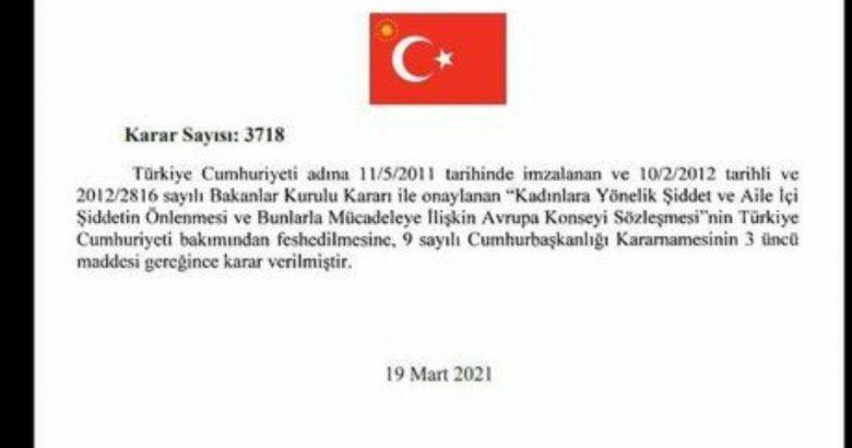 Türkiye, İstanbul Sözleşmesi'nden ayrıldı.