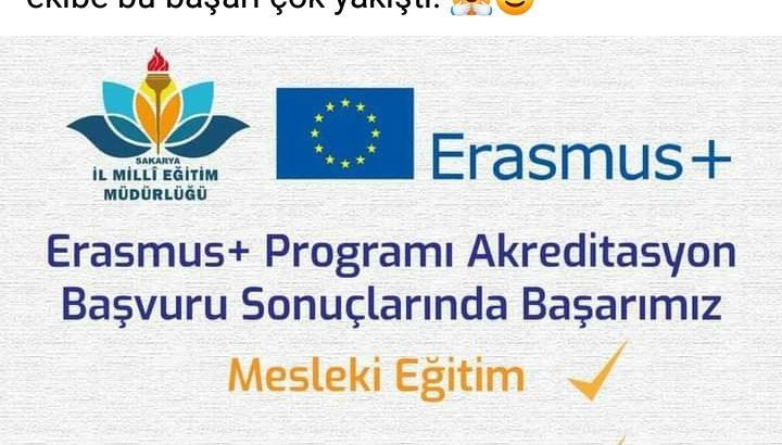 Erasmus + Programı Akreditasyonu Başvuru Sonuçlarında Sakarya  Millî Eğitim Müdürlüğü Başarısı