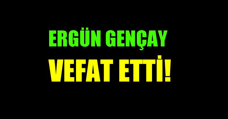 GENÇAY AİLESİNİN ACI GÜNÜ!..