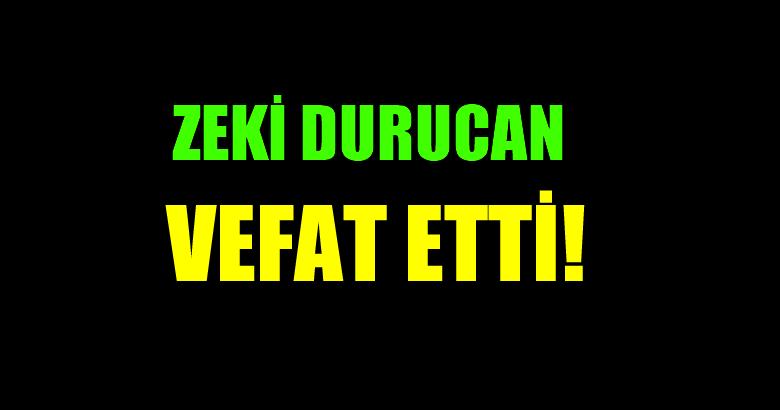 DURUCAN AİLESİNİN ACI GÜNÜ!..