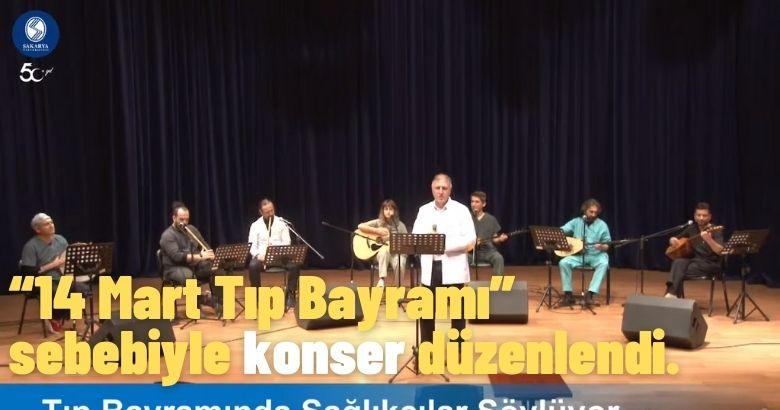 """""""14 Mart Tıp Bayramı"""" sebebiyle konser düzenlendi."""