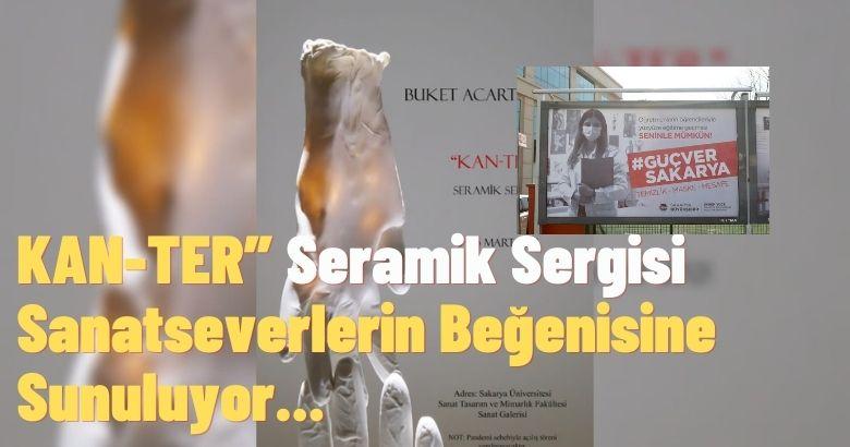 """KAN-TER"""" Seramik Sergisi Sanatseverlerin Beğenisine Sunuluyor"""