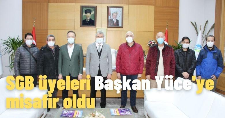 SGB üyeleri Başkan Yüce'ye misafir oldu