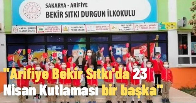 Arifiye Bekir Sıtkı'da 23 Nisan Kutlaması bir başka