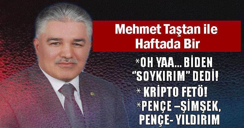 OH YAA… BİDEN ''SOYKIRIM'' DEDİ!