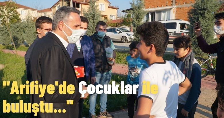 Arifiye'de Çocuklar ile buluştu