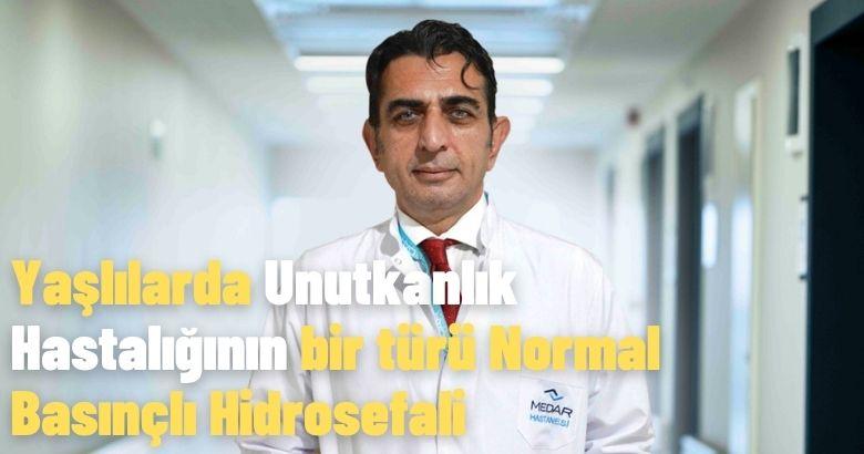 Yaşlılarda Unutkanlık Hastalığının bir türü Normal Basınçlı Hidrosefali