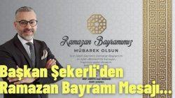 MHP Arifiye İlçe Başkanı Ferit Şekerli'den Ramazan Bayramı Mesajı