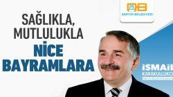 Başkan İsmail Karakullukçu'dan Ramazan Bayramı mesajı