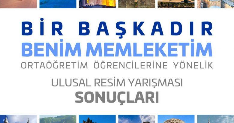 """""""BİR BAŞKADIR BENİM MEMLEKETİM"""" ULUSAL RESİM YARIŞMASI SONUÇLANDI"""